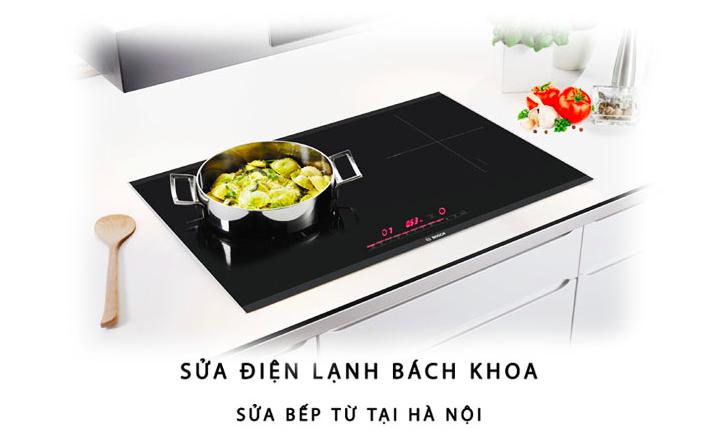 Sửa bếp từ Bosch tại Hà Nội