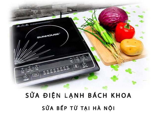 Sửa bếp từ Sunhouse tại Hà Nội